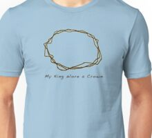 My King Wore a Crown Unisex T-Shirt
