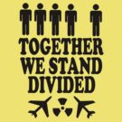 together we stand divided by Imogene Munday