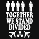 together we stand divided (black) by Imogene Munday