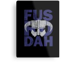 Skyrim - Fus Ro Dah Metal Print