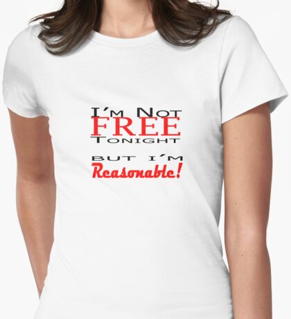 I'm not free... Womens Fitted T-Shirt