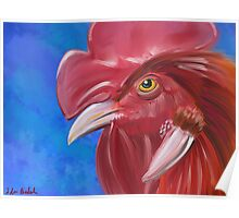 Here Comes the Rooster - Digital Paint of a Red Rooster Poster