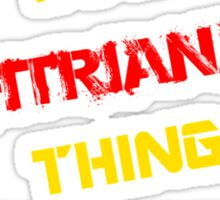 It's a FITRIANA thing, you wouldn't understand !! Sticker