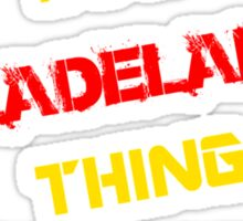 It's a FLADELAND thing, you wouldn't understand !! Sticker