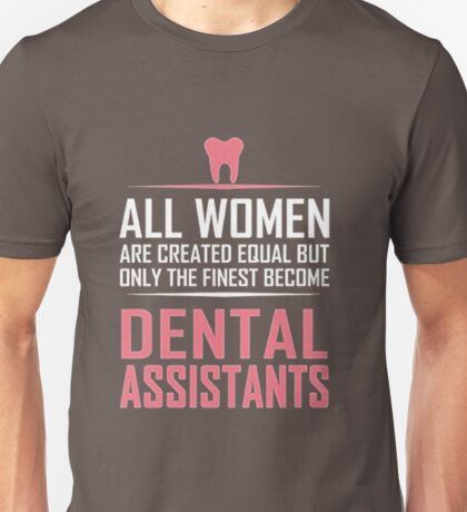 Women's Dental Assistant T-Shirt Funny Sayings Gifts Tees Unisex T-Shirt