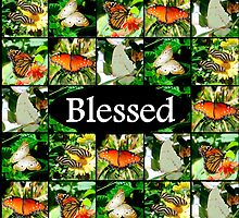 BLESSED WITH BEAUTIFUL BUTTERFLIES by JLPOriginals