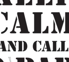 KEEP CALM AND CALL 10 PARA Sticker