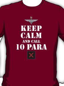 KEEP CALM AND CALL 10 PARA T-Shirt