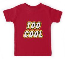 TOO COOL Kids Tee