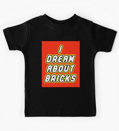 I DREAM ABOUT BRICKS Kids Tee