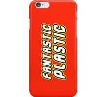 FANTASTIC PLASTIC iPhone Case/Skin