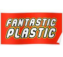 FANTASTIC PLASTIC Poster
