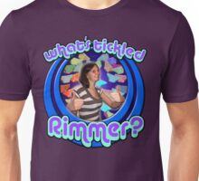 What's tickled Rimmer? Unisex T-Shirt