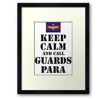 KEEP CALM AND CALL GUARDS PARA Framed Print