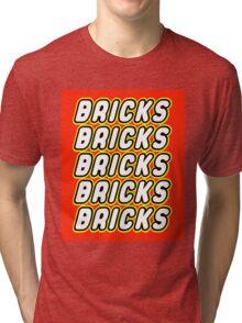 BRICKS BRICKS BRICKS BRICKS BRICKS Tri-blend T-Shirt