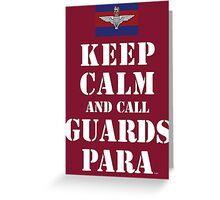 KEEP CALM AND CALL GUARDS PARA Greeting Card