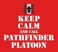 KEEP CALM AND CALL PATHFINDER PLATOON One Piece - Short Sleeve