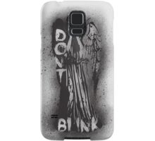 Whatever you do, don't blink.  Samsung Galaxy Case/Skin