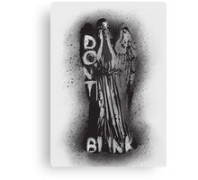 Whatever you do, don't blink.  Canvas Print