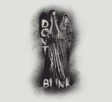 Whatever you do, don't blink.  T-Shirt