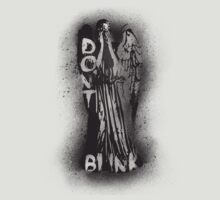 Whatever you do, don't blink.  T-Shirt