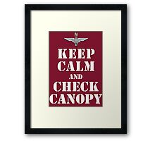 KEEP CALM AND CHECK CANOPY - PARACHUTE REGIMENT Framed Print
