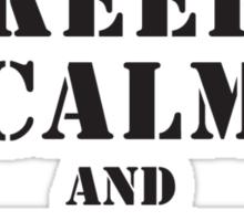 KEEP CALM AND CHECK CANOPY GUARDS PARA Sticker