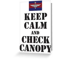 KEEP CALM AND CHECK CANOPY GUARDS PARA Greeting Card