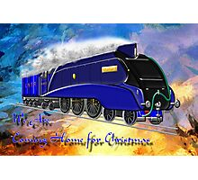 We Are Coming Home for Christmas - christmas card Photographic Print