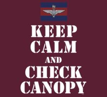 KEEP CALM AND CHECK CANOPY GUARDS PARA by PARAJUMPER