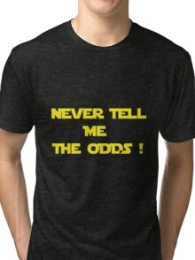 Long Odds ! Tri-blend T-Shirt