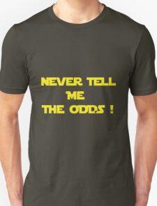 Long Odds ! T-Shirt