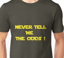 Long Odds ! Unisex T-Shirt