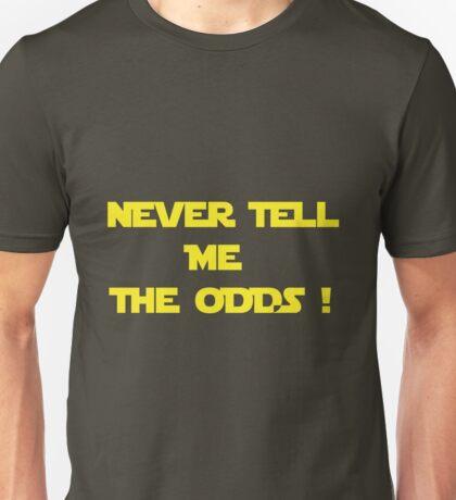Long Odds ! Unisex T-Shirt