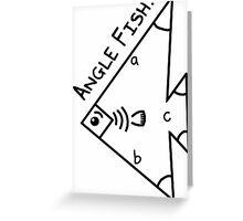 Angle fish - parody Greeting Card