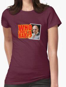 "Kojak - ""Who's Loves Ya?"" Womens Fitted T-Shirt"