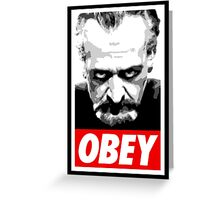 Obey Your Master! Greeting Card