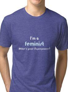 Feminist Superpower slogan white blue Tri-blend T-Shirt