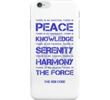 The Jedi Code iPhone Case/Skin