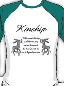 Kinship Humor T-Shirt