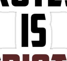 PROTEST IS PATRIOTISM Sticker