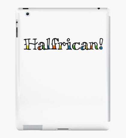 Halfrican! iPad Case/Skin