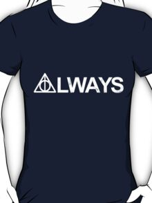 Always [White] T-Shirt
