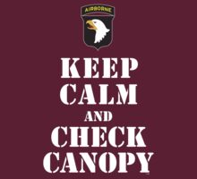 KEEP CALM AND CHECK CANOPY - 101ST AIRBORNE by PARAJUMPER