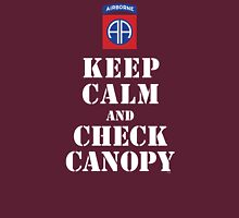 KEEP CALM AND CHECK CANOPY - 82ND AIRBORNE T-Shirt