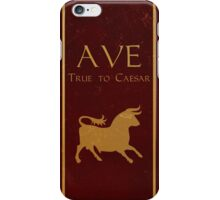 True to Caesar! iPhone Case/Skin