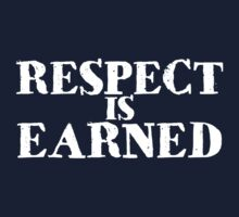 Respect is earned One Piece - Long Sleeve