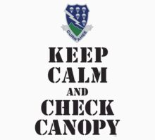 KEEP CALM AND CHECK CANOPY - 506TH AIRBORNE by PARAJUMPER