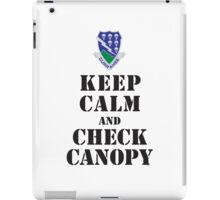 KEEP CALM AND CHECK CANOPY - 506TH AIRBORNE iPad Case/Skin