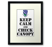 KEEP CALM AND CHECK CANOPY - 506TH AIRBORNE Framed Print